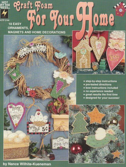 18 Easy Ornaments - Magnets and Home Decorations with Craft Foam