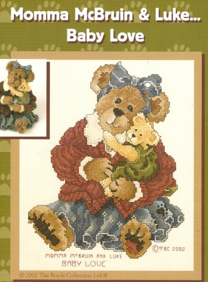 Boyds Bears Cross Stitch  MOMMA McBRUIN AND LUKE - BABY LOVE