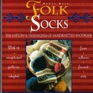 *Knitting FOLK Socks by Interweave Press 18 Patterns
