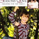 *Crochet Seasons of Love -Family Sweaters - ARAN - BABY - 96 pages