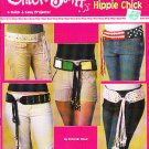 Crochet CHICK Stuff * 5 * Quick and Easy Designs Hippie Chick