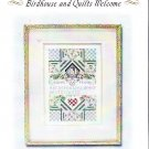 *1 Cross Stitch Pattern Stoney Creek BIRDHOUSE AND QUILTS WELCOME