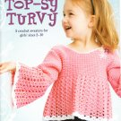 ** 5 * Crochet Top-sy Turvey Sweater Patterns Sizes 2 - 10