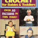 *Crochet for Babies and Toddlers - Granny Dress - Bunting - Hooded Sweater
