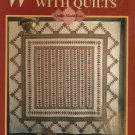 * Quilts Made Easy - Warm The Walls with Quilts - 11 Patterns