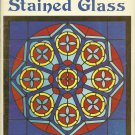 *Advanced Stained Glass Designs - 10 Complete Projects