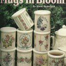 *Cross Stitch MUGS IN BLOOM BY Diane Brakefield