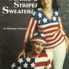 Knit and Crochet Stars and Stripes Sweaters plus Hat