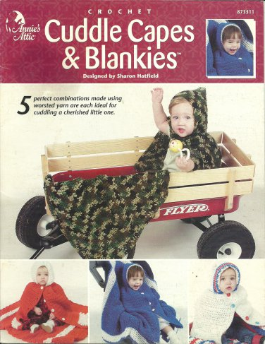 Crochet Cuddle Capes & Blankies by Annie's Attic