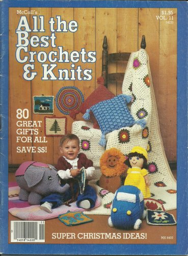 McCall's All the Best Crochets and Knits 1984 - Super Christmas Ideas