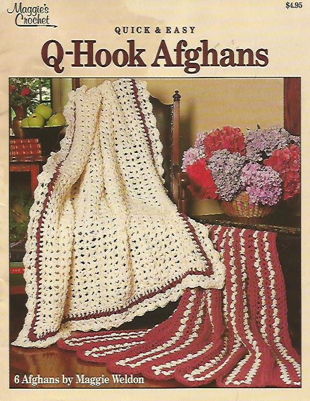 Crochet Q Hook : Hook Afghans - Quick and Easy - Maggies Crochet