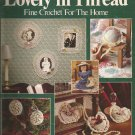 Lovely in Thread - Fine Crochet for the Home - LA #871