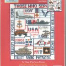 * THOSE WHO SERVE Cross Stitch Kit -1 pattern 2003 Candamar