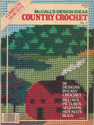 McCall's Country Crochet - 50 Designs - Scrap Afghans - Cross Stitch - Filet Crochet Bedspread