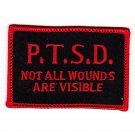 United States P.T.S.D. Military Patch NOT ALL WOUNDS ARE VISIBLE