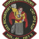 US Navy HSL-46 Det 3 Patch Disposable Heroes USS McInerney Patch