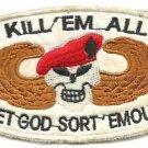 USMC KILL 'EM ALL LET GOD SORT 'EM OUT Vintage Vietnam Patch