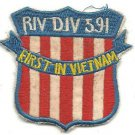 US Navy RIVER DIVISION 591 First In Vietnam Vintage Patch