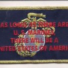 USMC As Long As There Are U.S. Marines, There Will Be an US of A Patch