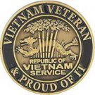 Vietnam Veteran & Proud Of it Republis Of Vietnam Pin