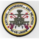 US Army AH-64D Longbow Aviation Attack Helicopter Patch ANYTIME ANYWHERE