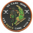 2 US Military Agent Orance We Came Home and Death Came With Us Patch