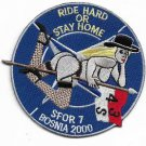 US Army SFOR 7 Bosnia 2000 Ride Hard Stay Home Patch