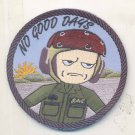 USMC HMLA-267 No Good Days With Vel Backing Patch