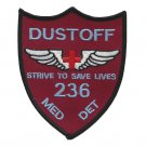 US Army 236th Aviation Medical Detachment Patch - STRIVE TO SAVE LIVES DUSTOFF