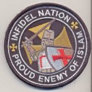 Infidel Nation Enemy of Islam Patch Vel Backing novelty items
