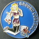USAF AIRCRAFT NOSE ART PINUP GROUND CONTROL USA LAPEL HAT PIN BADGE 1 INCH