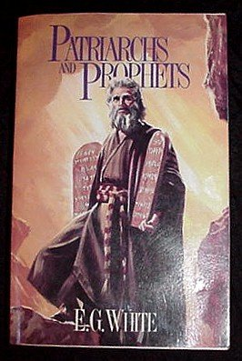 Number One (1) in the Bible Series by E.G. White PATRIARCHS and PROPHETS Book!