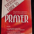 The Everyday Guide to Prayer Book Basic, Uncomplicated and Indispensable!