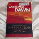 APOCALYPSE Dawn! Book based on the Left Behind series by Mel Odom! Faith/Military ADVENTURE!
