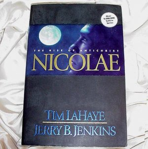 Number Three (3) in the LEFT BEHIND Series NICOLAE Book! Tim LaHaye Jerry B Jenkins