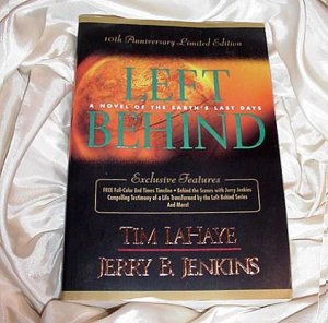 Number One (1) Book LEFT BEHIND Series Tim LaHaye and Jerry B Jenkins SPECIAL 10th Anniversary Ed!