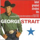 George Strait: Latest Greatest Straitest Hits