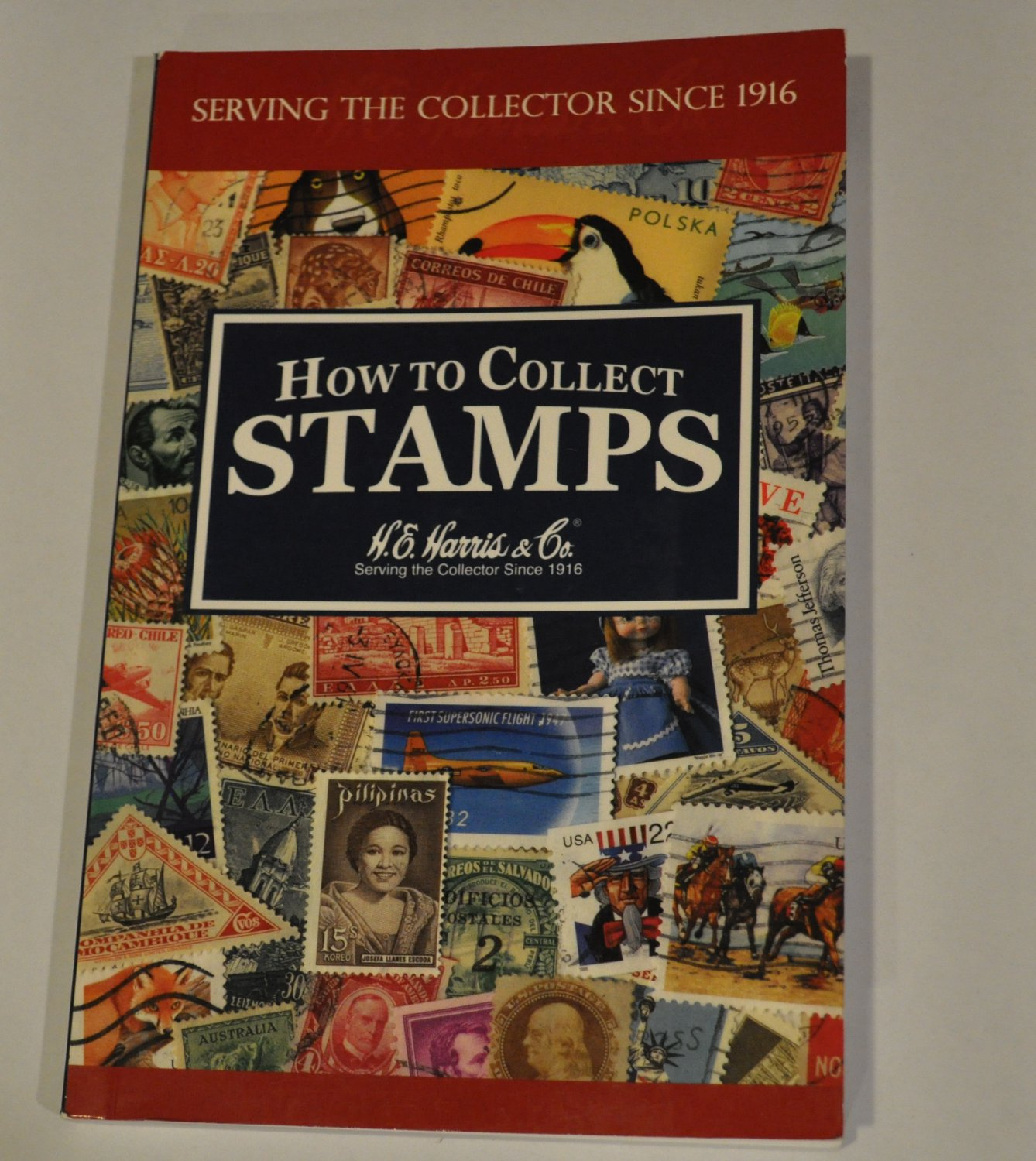 How to Collect Stamps H.E. Harris 2007