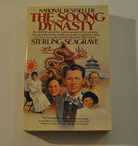 The Soong Dynasty Book by Sterling Seagrave