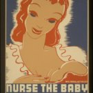 """Old Vintage WPA Photo Reprint: """"NURSE YOUR BABY""""-your protection against trouble"""