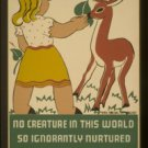 """Old Vintage WPA Photo Reprint: """"NURTURE YOUR BABY"""" WPA FEDERAL PROJECT Deer"""