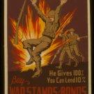 Old Vintage WPA Photo Reprint: BUY WAR STAMPS, BONDS--HE GAVE 100%, LOAN 10% WW2