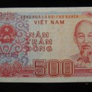World/ Foreign Bill Banknote CURRENCY: 1988 500 Dong, Vietnam, Communist Note