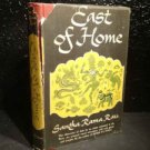 "ANTIQUE/VINTAGE BOOK: ""EAST OF HOME"" SANTHA RAMA RAU FROM 1950 POST INDEPENDENCE"