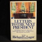 "ANTIQUE/VINTAGE BOOK: ""LETTERS TO THE NEXT PRESIDENT"" BY RICHARD G. LUGAR"