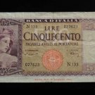 World/ Foreign Bill Banknote Paper Currency: ITALY, 1947 WWII, 500 LIRE, LIRA