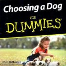 Choosing a Dog for Dummies® by Chris Walkowicz (2001, Paperback)