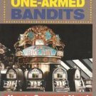 Break the One-Armed Bandits by Frank Scoblete (1994, Paperback)