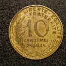 "1962 ANTIQUE FRANCE/FRENCH COIN: 10 CENTIMES ""LIBERTE-EGALITE-FRATERNITE"""