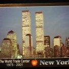ORIGINAL POSTCARD:=NEW YORK WORLD TRADE CENTER:=1973-2001=COMMEMORATIVE=